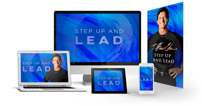 T. Harv Eker – Step Up And Lead
