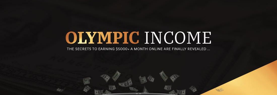 Download OLYMPIC INCOME - Proven Private Money Making System
